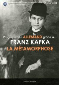 Franz Kafka - Progressez en allemand grâce à Fraz Kafka - La Métamorphose.
