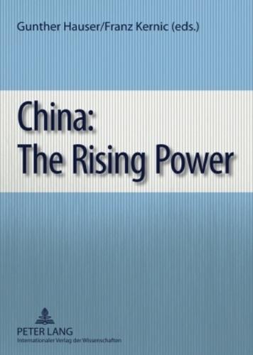 Franz Kernic et Gunther Hauser - China: The Rising Power.