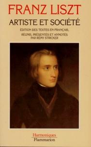 Franz Liszt - Artiste et société - Édition des textes en français.