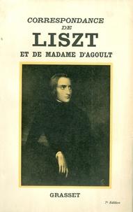 Franz Liszt et Marie d' Agoult - Correspondance de Liszt et de Madame d'Agoult 1840-1864.