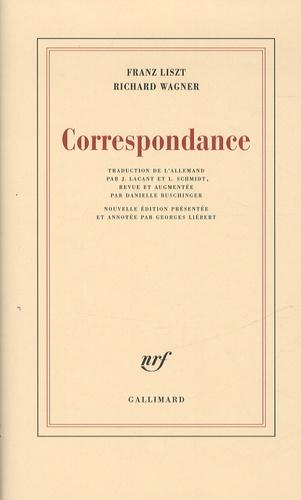 Franz Liszt et Richard Wagner - Correspondance.