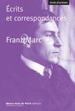 Franz Marc - Ecrits et correspondances.