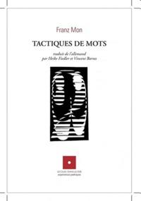 Franz Mon - Tactiques de mots.