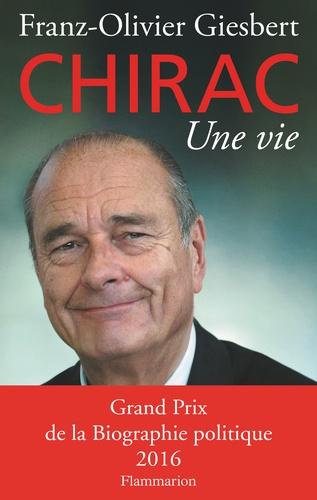 Jacques Chirac, une vie