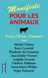 Franz-Olivier Giesbert - Manifeste pour les animaux.
