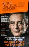 Franz-Olivier Giesbert et Marin de Viry - Revue des deux Mondes Février-mars 2017 : De quoi Fillon est-il le nom ? - Catholique et iconoclaste, libéral et gaulliste.