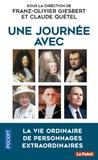 Franz-Olivier Giesbert et Claude Quétel - Une journée avec.