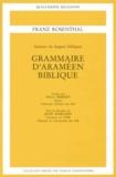 Franz Rosenthal - Grammaire d'araméen biblique.