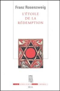 Franz Rosenzweig - L'Etoile de la Rédemption.