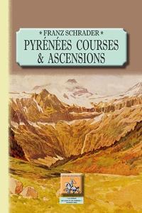 Pyrénées - Tome 1, Courses et ascensions.pdf