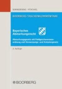 Franz Simmerding et Rudolf Püschel - Bayerisches Abmarkungsrecht.