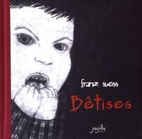 Franz Suess - Bêtises.
