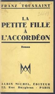 Franz Toussaint - La petite fille à l'accordéon.