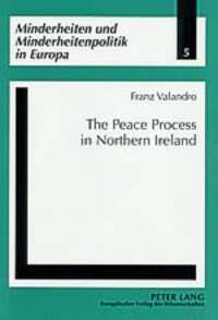 Franz Valandro - The Peace Process in Northern Ireland.