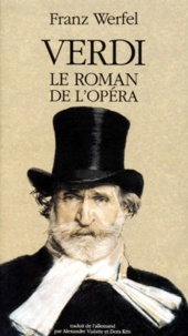 Franz Werfel - Verdi - Le roman de l'opéra.