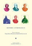 Franz Xaver Bischof et Sylvio Hermann de Franceschi - Histoires antiromaines - Tome 2, L'antiromanisme dans l'historiographie ecclésiastique catholique, XVIe-XXe siècles.
