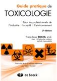 Franz-Xavier Reichl - Guide pratique de toxicologie - Pour les professionnels de l'industrie, la santé, l'environnement.