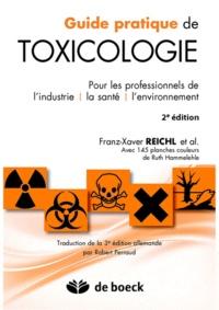 Guide pratique de toxicologie- Pour les professionnels de l'industrie, la santé, l'environnement - Franz-Xavier Reichl pdf epub