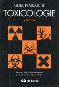 Franz-Xavier Reichl - Guide pratique de toxicologie.