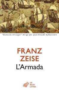 Franz Zeise - L'Armada - Don Juan d'Autriche ou la carrière d'un ambitieux.