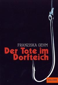 Franziska Gehm - Der Tote im Dorfteich.