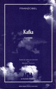 Franzobel - Kafka - Comédie.