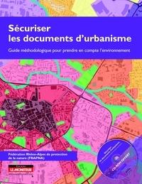 Sécuriser les documents durbanisme - Guide méthodologique pour prendre en compte lenvironnement.pdf