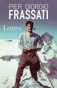 Ebooks téléchargement gratuit allemand Lettres  par Frassati Giorgio, Charles Desjobert