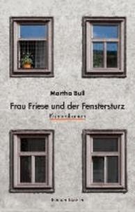 Frau Friese und der Fenstersturz.