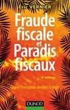 Fraude fiscale et paradis fiscaux - 2e éd. - Quand l'exception devient la règle.