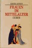 Frauen im Mittelalter.