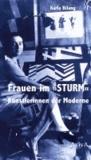 """Frauen im """"STURM"""" - Künstlerinnen der Moderne."""