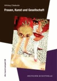 Frauen, Kunst und Gesellschaft.
