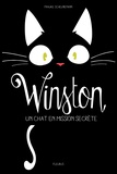 Frauke Scheunemann - Winston Tome 1 : Un chat en mission secrète.