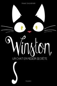 Frauke Scheunemann - Winston Tome 1 : Un chat en mission secrète.