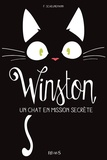 Frauke Scheunemann et Peggy Rolland - Winston, un chat en mission secrète.