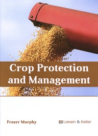 Frazer Murphy - Crop Protection and Management.