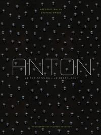 Fred Anton - Anton, Le pré catelan - Le restaurant.