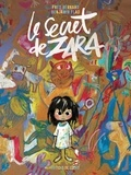 Fred Bernard - Le Secret de Zara.