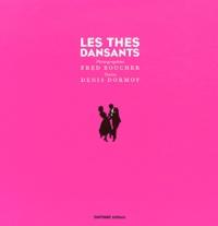 Fred Boucher et Denis Dormoy - Les thés dansants.
