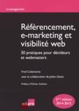 Fred Colantonio - Référencement, e-marketing et visibilité web - 30 pratiques pour décideurs et webmasters.