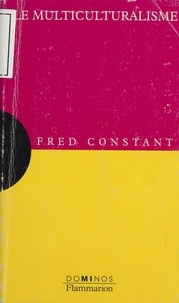 Fred Constant - Le multiculturalisme.