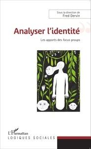 Fred Dervin - Analyser l'identité - Les apports des focus groups.