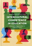 Fred Dervin et Zehavit Gross - Intercultural Competence in Education - Alternative Approaches for Different Times.
