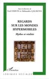 Fred Dervin et Aleksandra Ljalikova - Regards sur les mondes hypermobiles - Mythes et réalités.