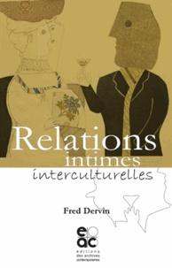 Fred Dervin - Relations intimes interculturelles.