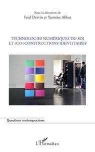 Fred Dervin - Technologies numériques du Soi et (co)constructions identitaires.