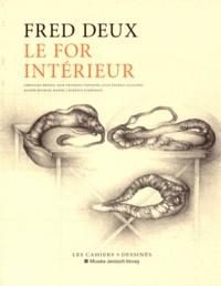 Fred Deux - Le for intérieur - Exposition présentée du 20 février au 25 mai 2015 au musée Jenisch Vevey.