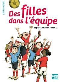 Fred Dieuaide - Des filles dans l'équipe.