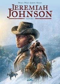 Fred Duval et Jack Jadson - Jeremiah Johnson Chapitre 1.